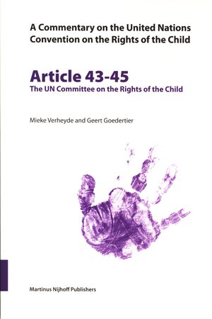 Cover A Commentary on the United Nations Convention on the Rights of the Child, Articles 43-45: The UN Committee on the Rights of the Child