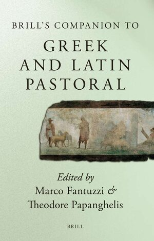 Cover Brill's Companion to Greek and Latin Pastoral