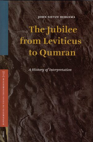 Cover The Jubilee from Leviticus to Qumran