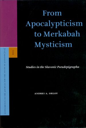 Cover From Apocalypticism to Merkabah Mysticism