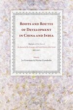 Roots and Routes of Development in China and India
