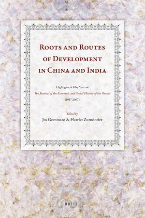 Cover Roots and Routes of Development in China and India