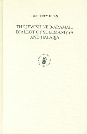 Cover The Jewish Neo-Aramaic Dialect of Sulemaniyya and Ḥalabja