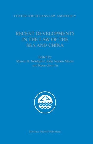 Cover Recent Developments in the Law of the Sea and China