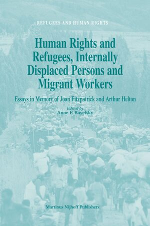 Cover Human Rights and Refugees, Internally Displaced Persons and Migrant Workers