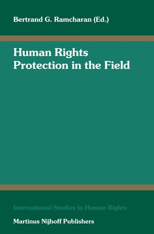 Human Rights Protection in the Field