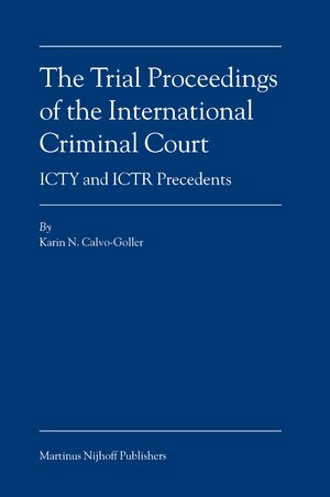 Cover The Trial Proceedings of the International Criminal Court