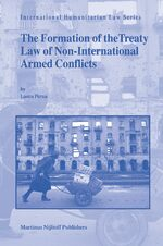 Cover The Formation of the Treaty Law of Non-International Armed Conflicts