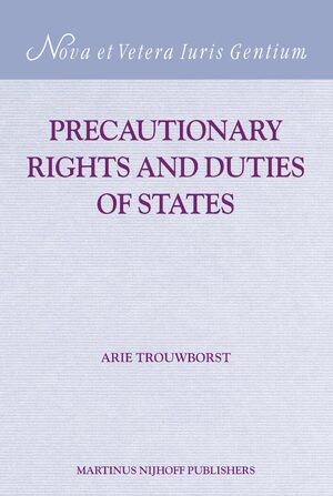 Precautionary Rights and Duties of States