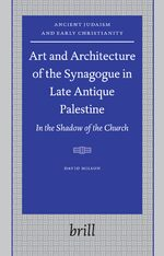 Art and Architecture of the Synagogue in Late Antique Palestine