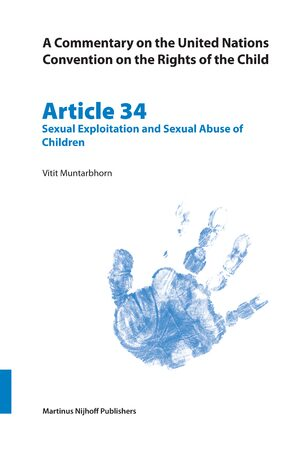 Cover A Commentary on the United Nations Convention on the Rights of the Child, Article 34: Sexual Exploitation and Sexual Abuse of Children