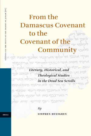 Cover From the Damascus Covenant to the Covenant of the Community