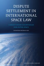 Dispute Settlement in International Space Law