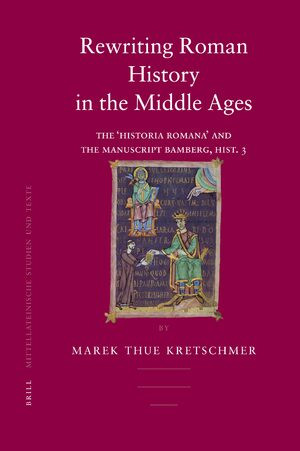 Cover Rewriting Roman History in the Middle Ages