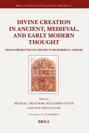Cover Divine Creation in Ancient, Medieval, and Early Modern Thought
