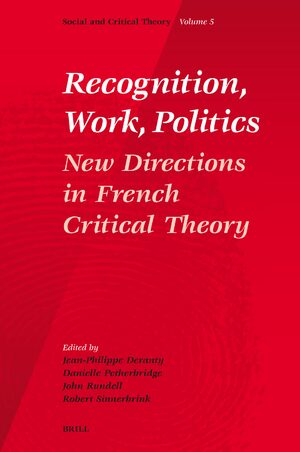 Recognition, Work, Politics