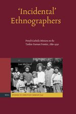 Cover 'Incidental' Ethnographers