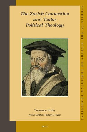 Cover The Zurich Connection and Tudor Political Theology