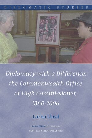 Cover Diplomacy with a Difference: the Commonwealth Office of High Commissioner, 1880-2006