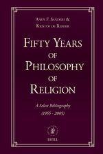 Cover Fifty Years of Philosophy of Religion: A Select Bibliography (1955-2005)