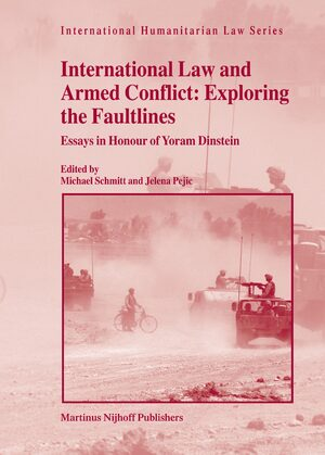 Cover International Law and Armed Conflict: Exploring the Faultlines