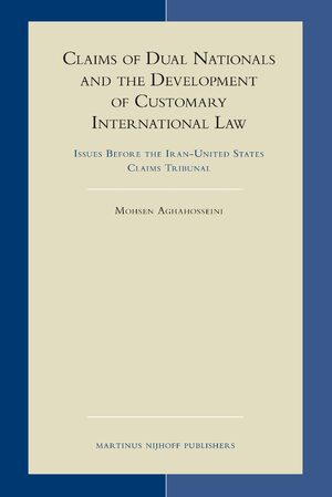 Cover Claims of Dual Nationals and the Development of Customary International Law