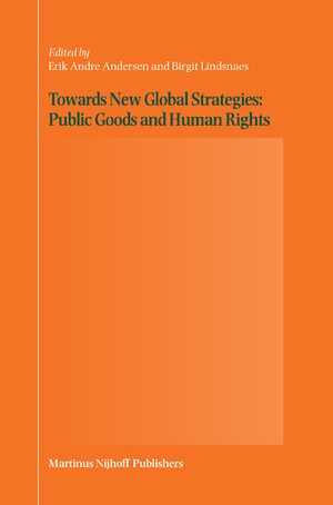 Cover Towards New Global Strategies: Public Goods and Human Rights