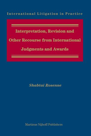 Cover Interpretation, Revision and Other Recourse from International Judgments and Awards