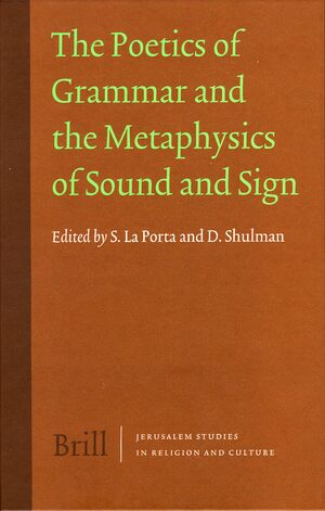 The Poetics of Grammar and the Metaphysics of Sound and Sign