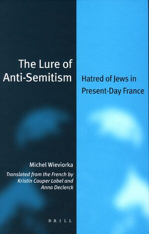 Cover The Lure of Anti-Semitism