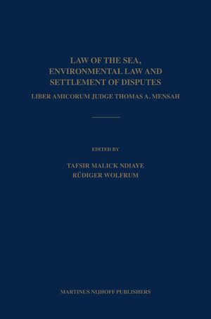 Cover Law of the Sea, Environmental Law and Settlement of Disputes
