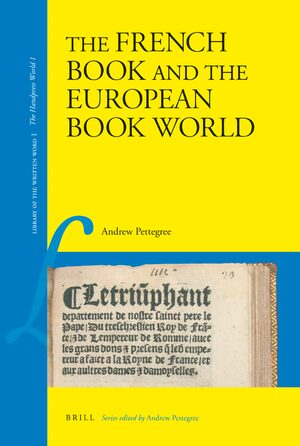 Cover The French Book and the European Book World