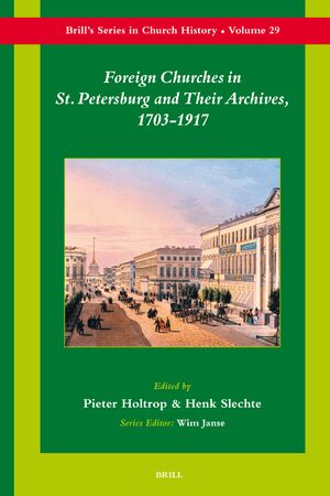 Cover Foreign Churches in St. Petersburg and Their Archives, 1703-1917