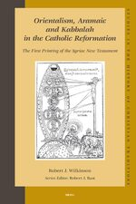 Cover Orientalism, Aramaic and Kabbalah in the Catholic Reformation