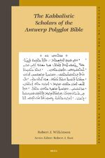 Cover The Kabbalistic Scholars of the Antwerp Polyglot Bible