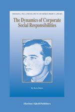 Cover The Dynamics of Corporate Social Responsibilities