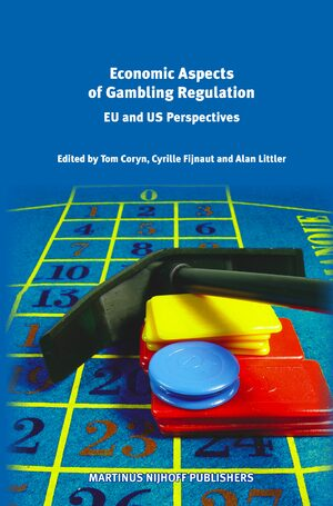Economic Aspects of Gambling Regulation: EU and US Perspectives