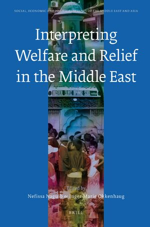 Cover Interpreting Welfare and Relief in the Middle East