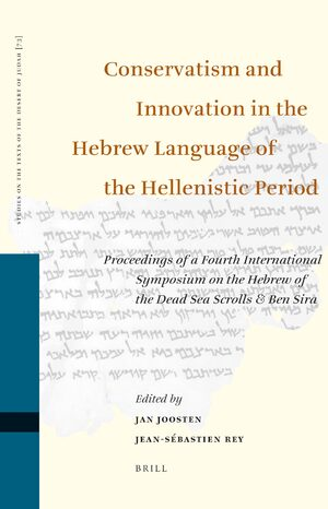 Cover Conservatism and Innovation in the Hebrew Language of the Hellenistic Period