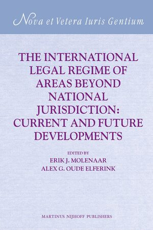 Cover The International Legal Regime of Areas beyond National Jurisdiction