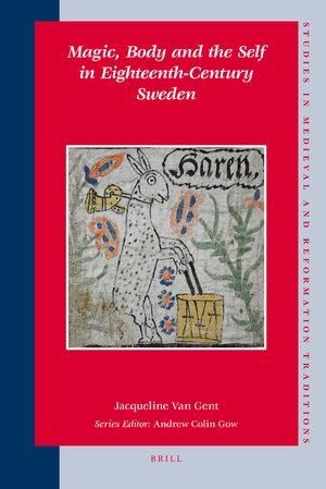Magic, Body and the Self in Eighteenth-Century Sweden