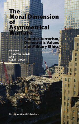 Cover The Moral Dimension of Asymmetrical Warfare