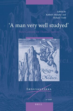 "Cover ""A man very well studyed"": New Contexts for Thomas Browne"