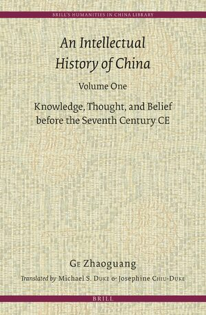Cover An Intellectual History of China, Volume One