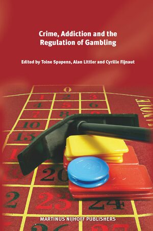 Cover Crime, Addiction and the Regulation of Gambling