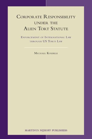 Cover Corporate Responsibility under the Alien Tort Statute