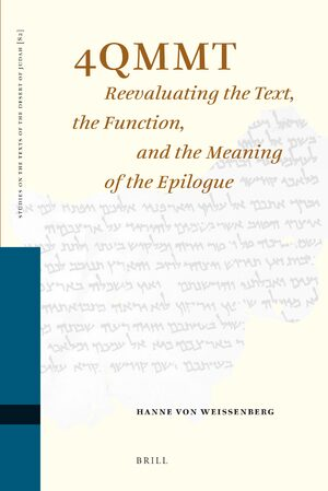 Cover 4QMMT: Reevaluating the Text, the Function and the Meaning of the Epilogue