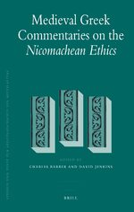 Cover Medieval Greek Commentaries on the <i>Nicomachean Ethics</i>