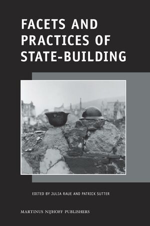 Cover Facets and Practices of State-Building