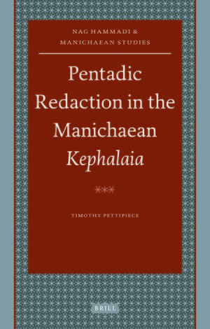 Cover Pentadic Redaction in the Manichaean <i>Kephalaia</i>